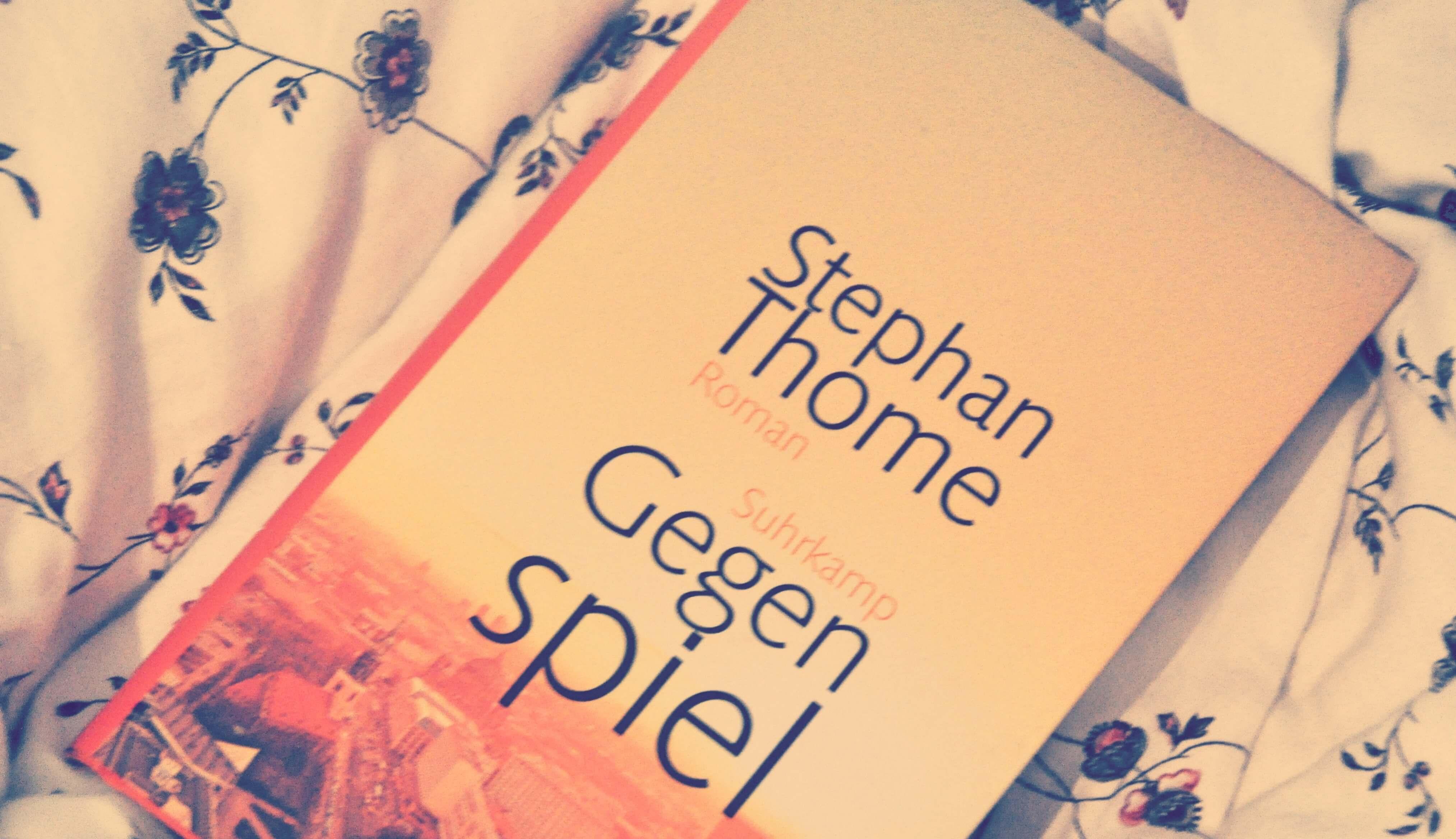 Stephan Thome Gegenspiel